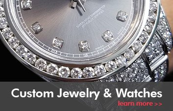 Custom Jewelry & Watches